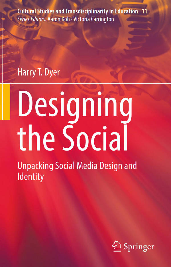Designing the Social - Unpacking Social Media Design and Identity