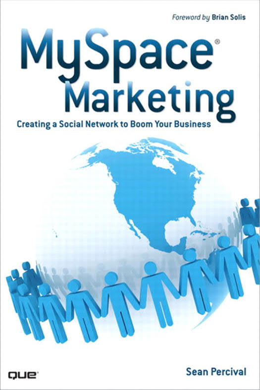 MySpace Marketing - Creating a Social Network to Boom Your Business