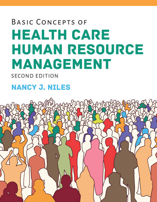 Basic Concepts of Health Care Human Resource Management (2nd Edition)
