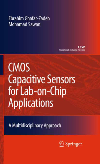 CMOS Capacitive Sensors for Lab-on-Chip Applications - A Multidisciplinary Approach