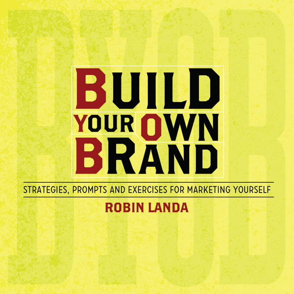 Build Your Own Brand - Strategies, Prompts and Exercises for Marketing Yourself