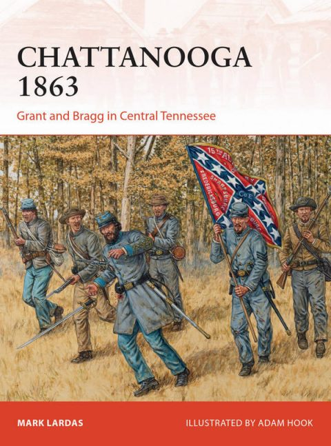 Chattanooga 1863 - Grant and Bragg in Central Tennessee (Osprey Campaign 295)