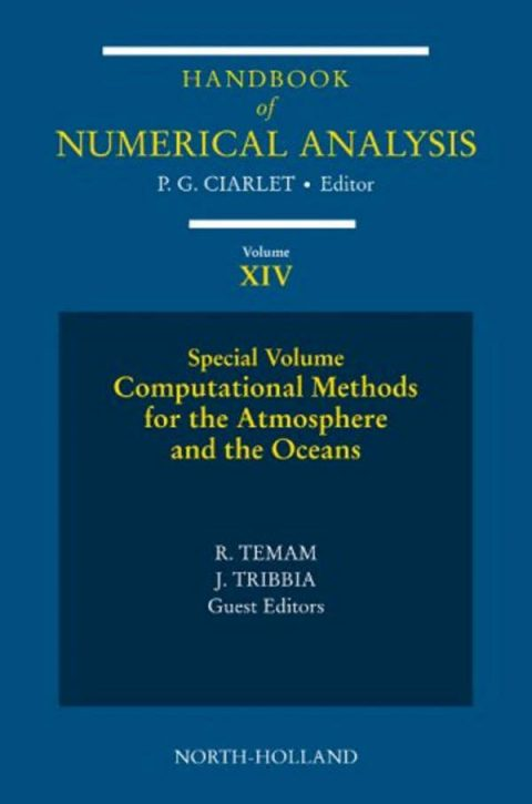Handbook of Numerical Analysis - Volume 14 - Computational Methods for the Atmosphere and the Oceans