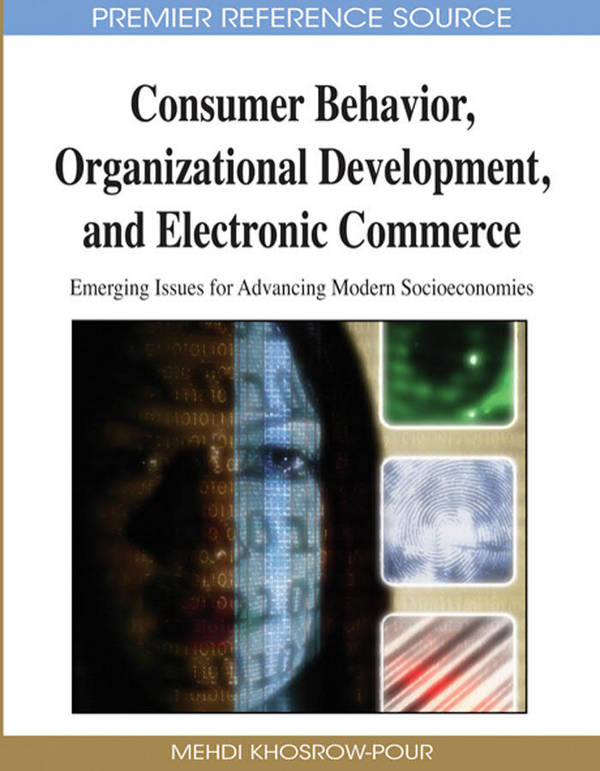 Consumer Behavior, Organizational Development, and Electronic Commerce - Emerging Issues for Advancing Modern Socioeconomies