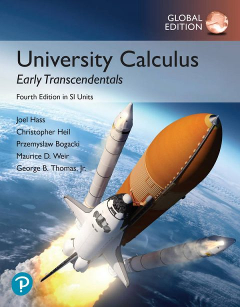 University Calculus - Early Transcendentals (4th Global Edition in SI Units)