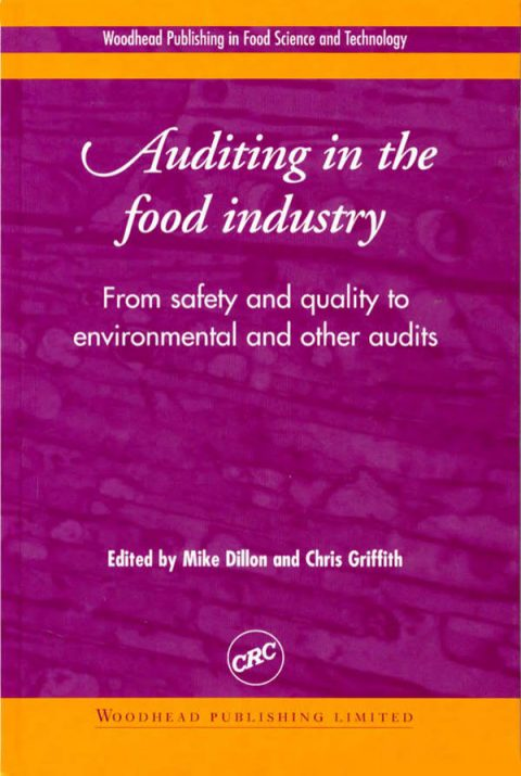 Auditing in the Food Industry - From Safety and Quality to Environmental and Other Audits
