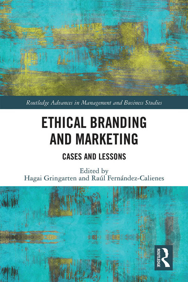 Ethical Branding and Marketing - Cases and Lessons
