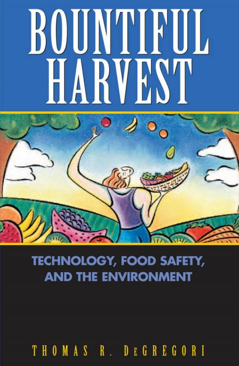 Bountiful Harvest - Technology, Food Safety, and the Environment