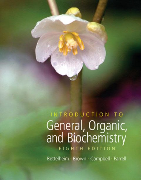 Introduction to General, Organic, and Biochemistry (8th Edition)