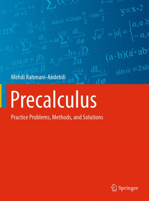 Precalculus - Practice Problems, Methods, and Solutions