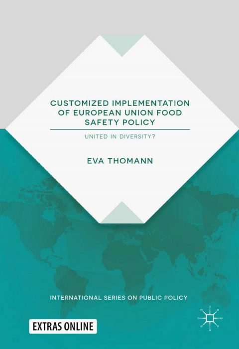 Customized Implementation of European Union Food Safety Policy - United in Diversity