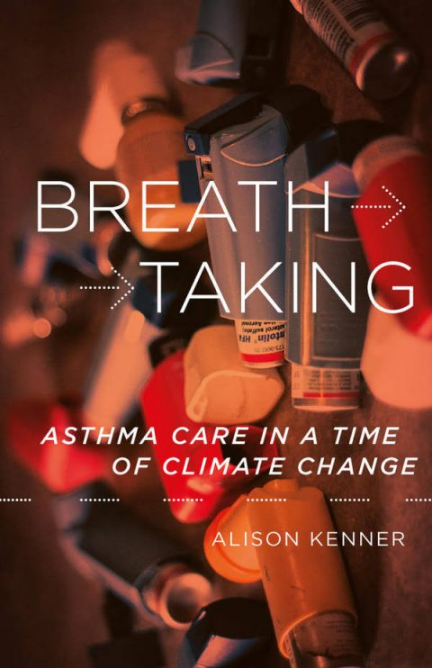Breathtaking - Asthma Care in a Time of Climate Change