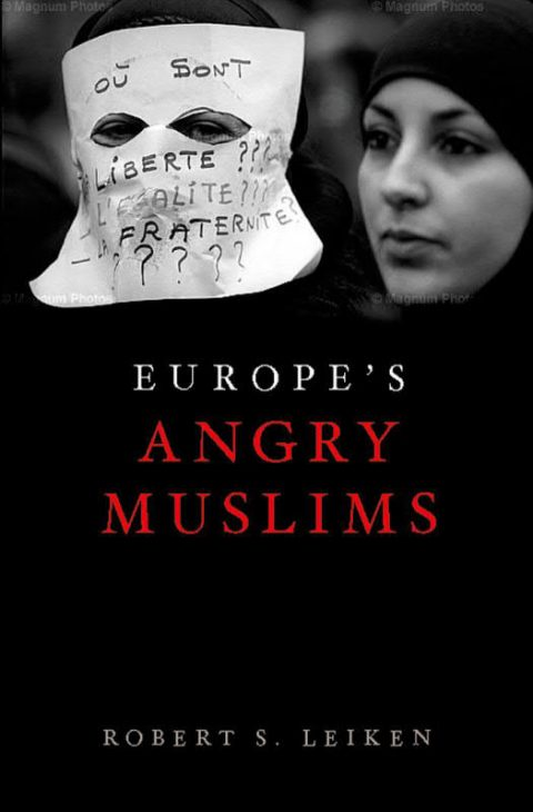 Europe's Angry Muslims - The Revolt of the Second Generation