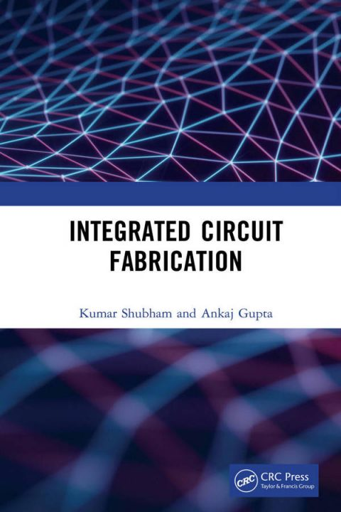 Integrated Circuit Fabrication