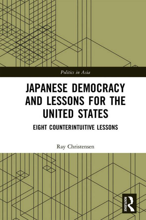 Japanese Democracy and Lessons for the United States - Eight Counterintuitive Lessons
