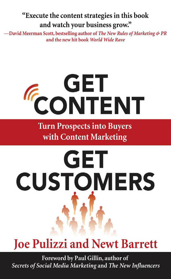 Get Content Get Customers - Turn Prospects into Buyers with Content Marketing