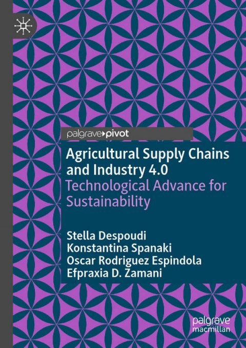 Agricultural Supply Chains and Industry 4.0 - Technological Advance for Sustainability
