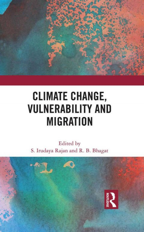 Climate Change, Vulnerability and Migration