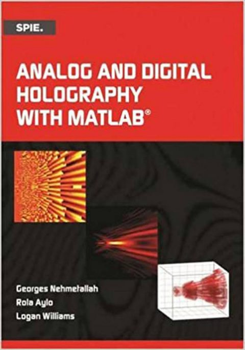 Analog and Digital Holography with MATLAB