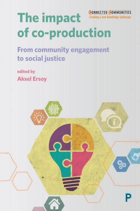 The Impact of Co-production - From Community Engagement to Social Justice