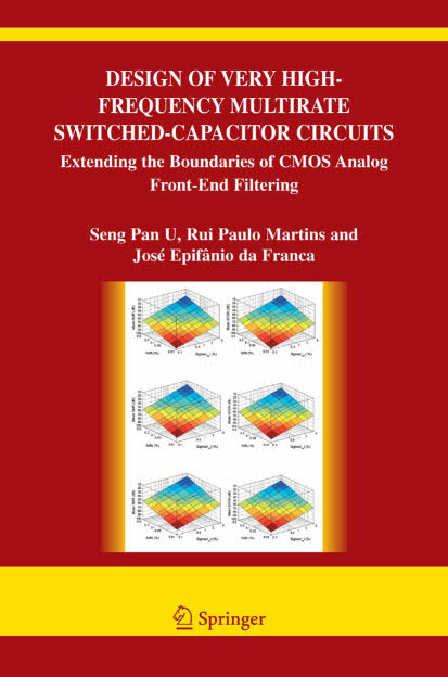 Design of Very High-Frequency Multirate Switched-Capacitor Circuits - Extending the Boundaries of CMOS Analog Front-End Filtering