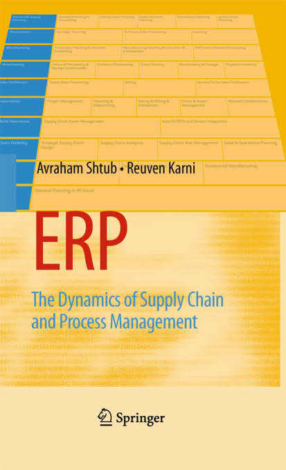 ERP - The Dynamics of Supply Chain and Process Management (2nd Edition)
