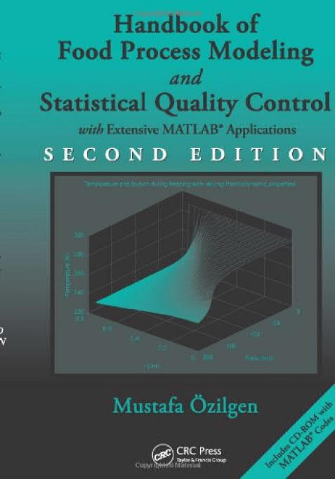 Handbook of Food Process Modeling and Statistical Quality Control with Extensive MATLAB Applications (2nd Edition)