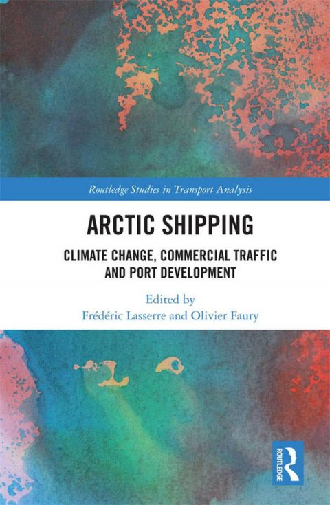 Arctic Shipping - Climate Change, Commercial Traffic and Port Development