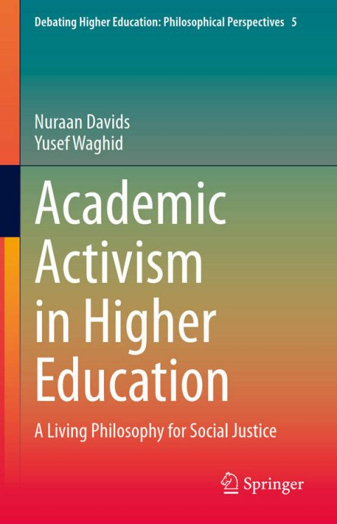 Academic Activism in Higher Education - A Living Philosophy for Social Justice