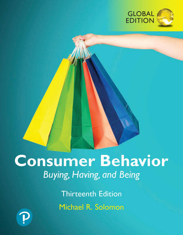 Consumer Behavior - Buying, Having, and Being (13th Global Edition)