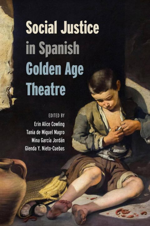 Social Justice in Spanish Golden Age Theatre