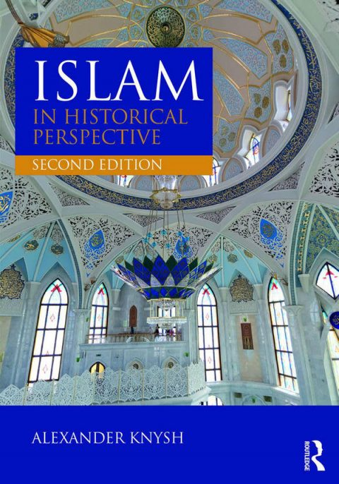 Islam in Historical Perspective (2nd Edition)
