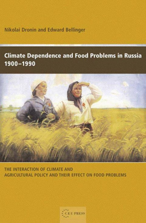 Climate Dependence and Food Problems in Russia, 1900-1990 - The Interaction of Climate and Agricultural Policy and Their Effect on Food Problems