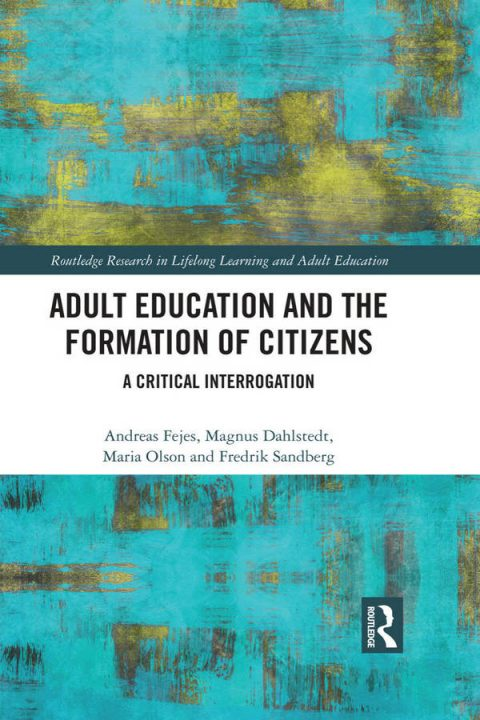 Adult Education and the Formation of Citizens - A Critical Interrogation