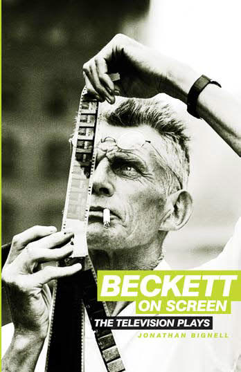 Beckett on Screen - The Television Plays