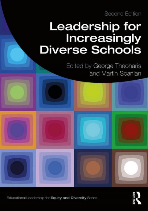 Leadership for Increasingly Diverse Schools (2nd Edition)