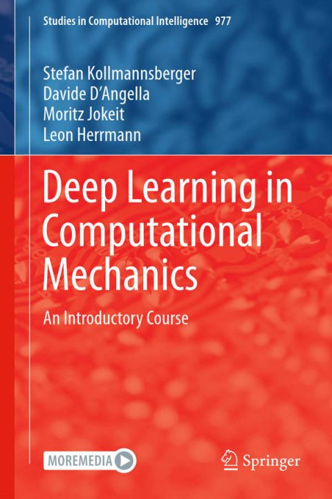 Deep Learning in Computational Mechanics - An Introductory Course