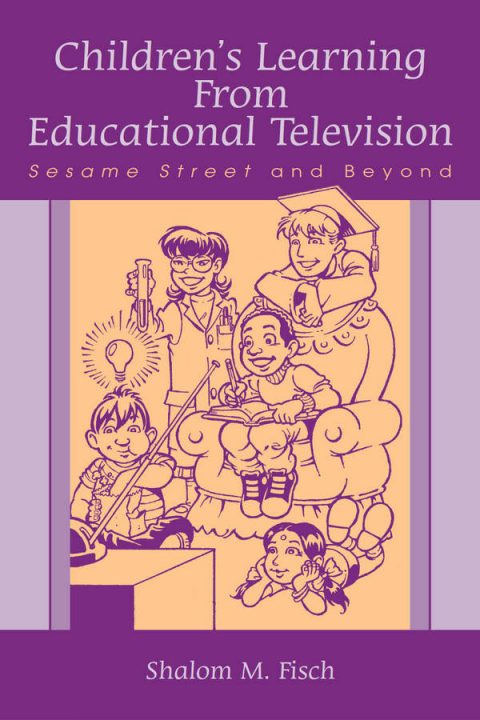 Children's Learning From Educational Television - Sesame Street and Beyond