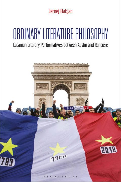 Ordinary Literature Philosophy - Lacanian Literary Performatives between Austin and Rancière