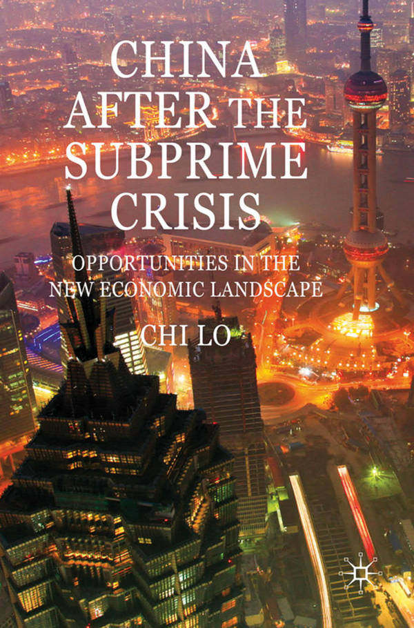China After the Subprime Crisis - Opportunities in the New Economic Landscape