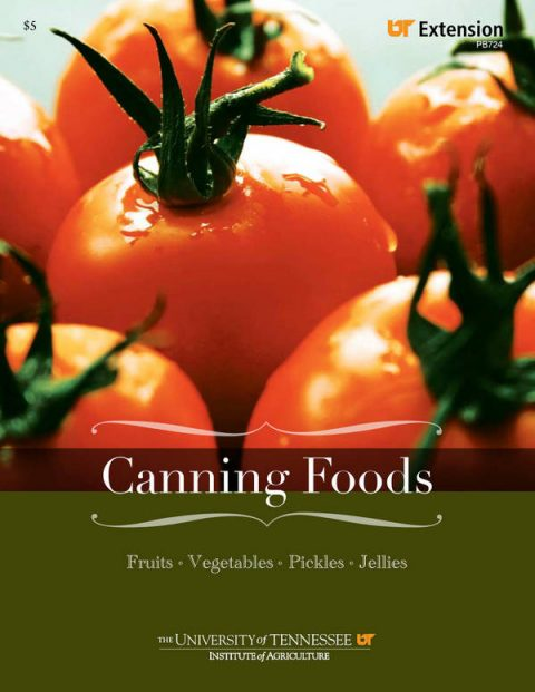 Canning Foods - Fruits, Vegetables, Pickles, Jellies