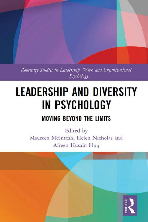 Leadership and Diversity in Psychology - Moving Beyond the Limits