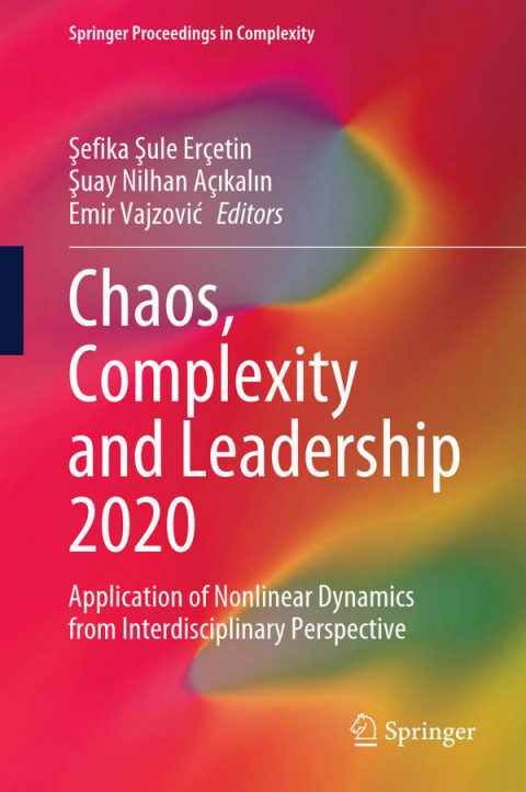 Chaos, Complexity and Leadership 2020 - Application of Nonlinear Dynamics from Interdisciplinary Perspective