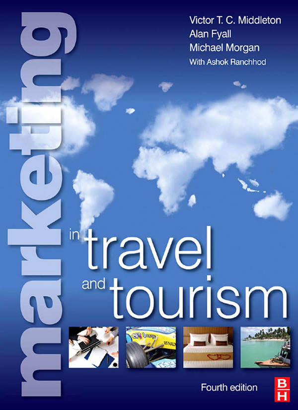 Marketing in Travel and Tourism (4th Edition)