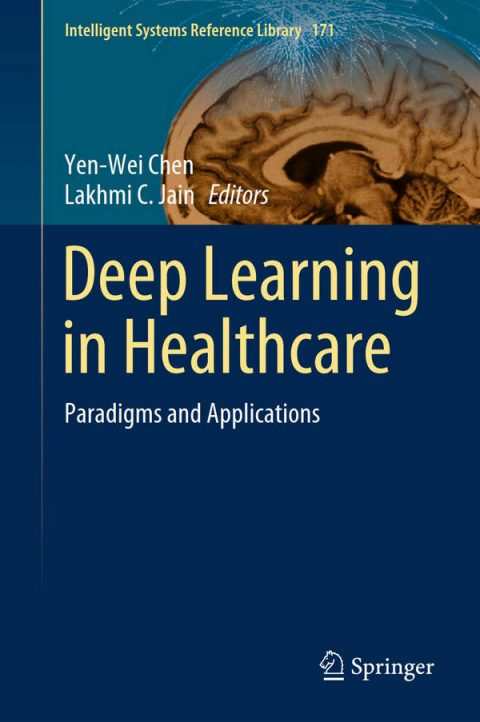 Deep Learning in Healthcare - Paradigms and Applications