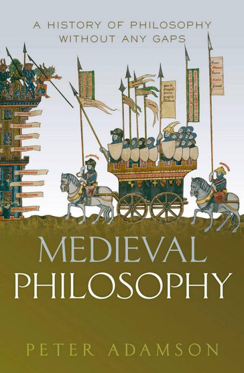 A History of Philosophy Without Any Gaps - Volume 4 - Medieval Philosophy