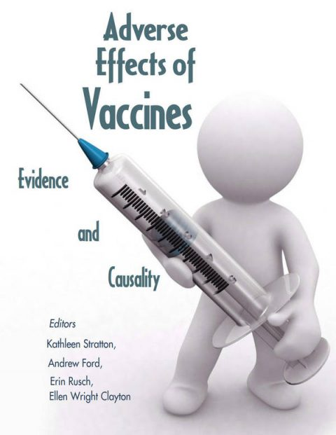 Adverse Effects of Vaccines - Evidence and Causality