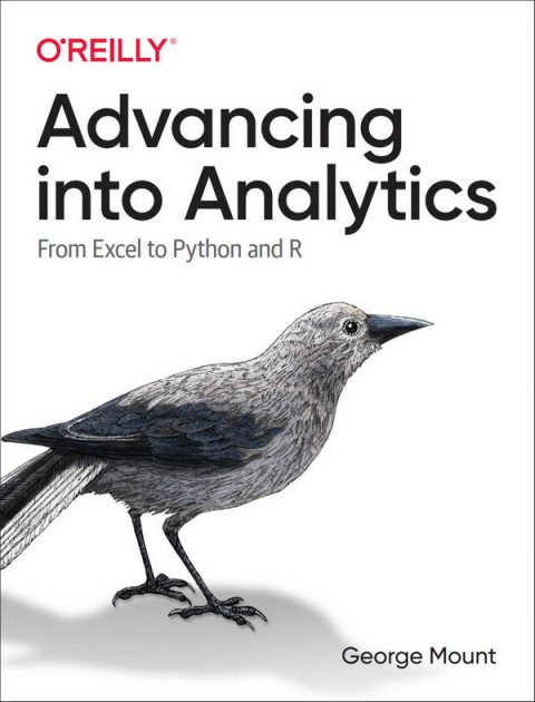 Advancing into Analytics - From Excel to Python and R