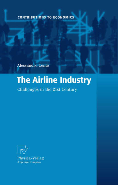 The Airline Industry - Challenges in the 21st Century