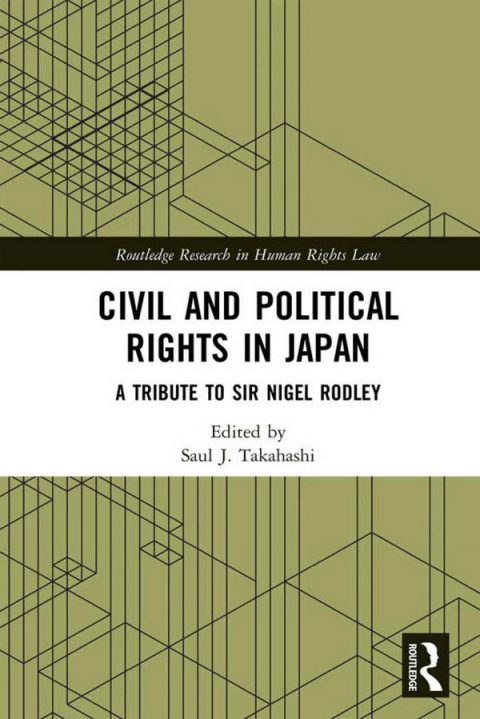 Civil and Political Rights in Japan - A Tribute to Sir Nigel Rodley